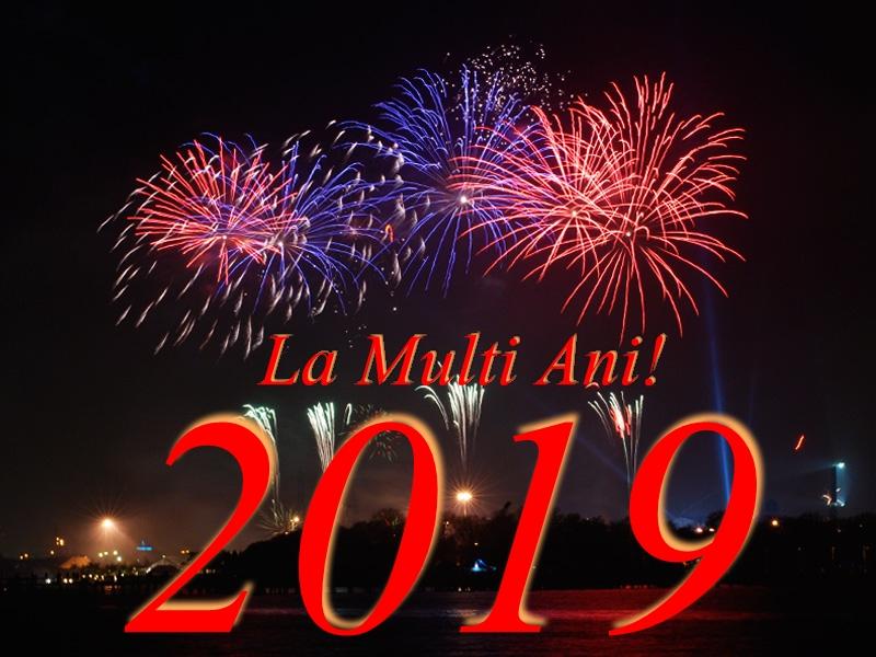 la multi ani 2019!