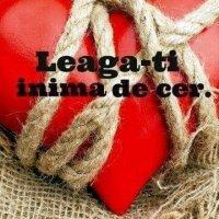 Leagă - ți inima de cer,