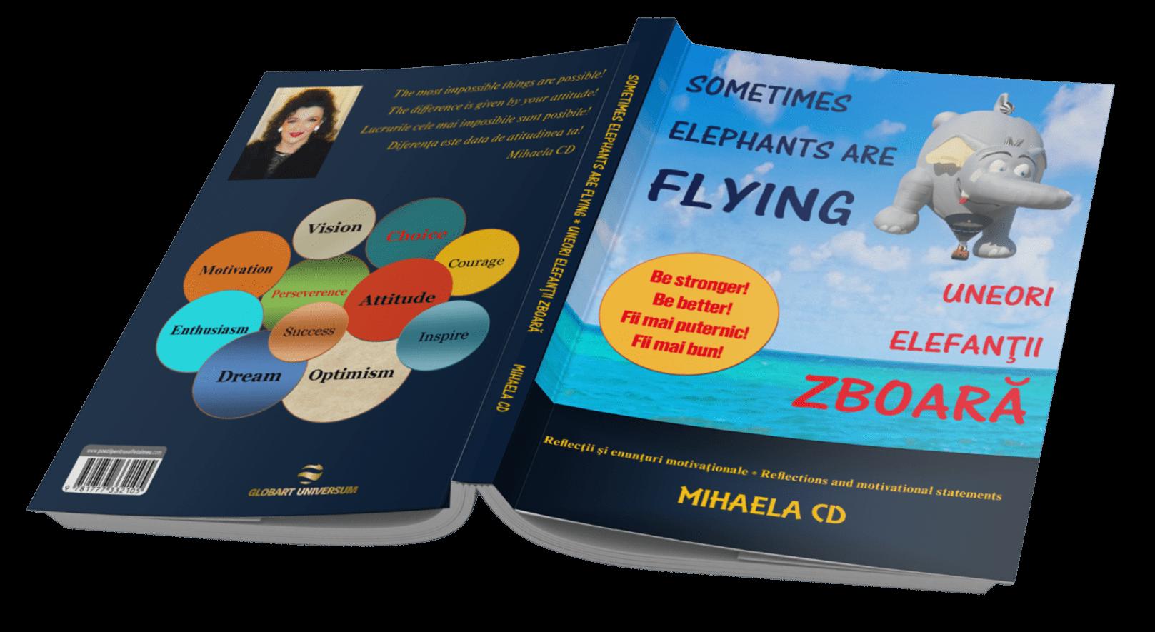 SOMETIMES ELEPHANTS ARE FLYING* MIHAELA CD